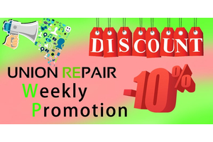 UNION REPAIR WEEKLY PROMOTION