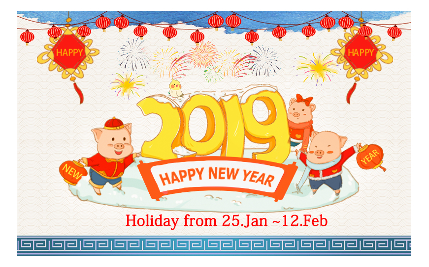 2019 Chinese Year Holiday Notice